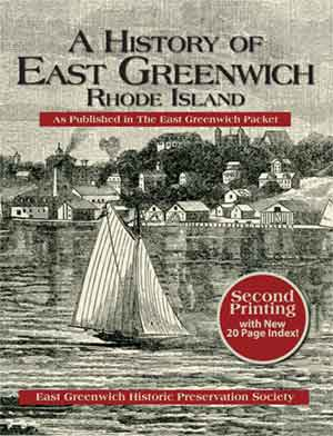 A History of East Greenwich, Rhode Island: As Published in the East Greenwich Packet